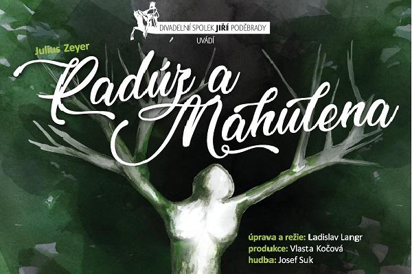 Radúz a Mahulena | divadelní představení